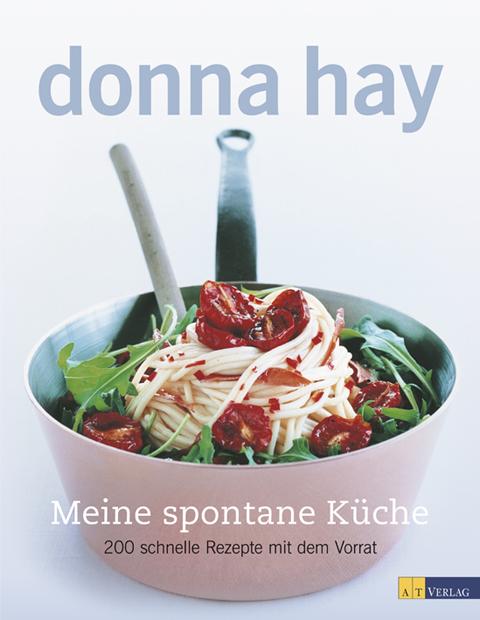Kochen mit Donna Hay | schmitz. die Buchhandlung